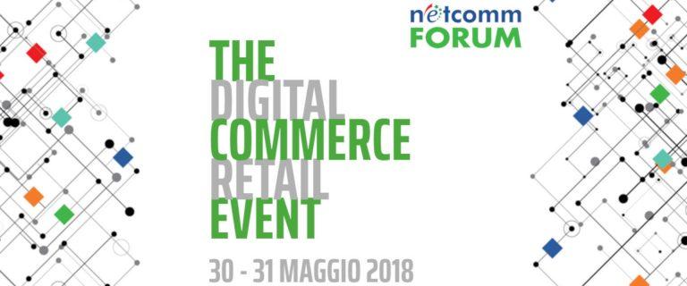 Numeri in crescita per il Netcomm Forum 2018